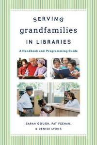 Serving Grandfamilies in Libraries