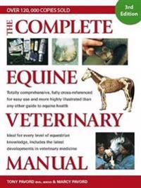 The Complete Equine Veterinary Manual
