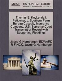 Thomas E. Kuykendall, Petitioner, V. Southern Farm Bureau Casualty Insurance Company. U.S. Supreme Court Transcript of Record with Supporting Pleadings