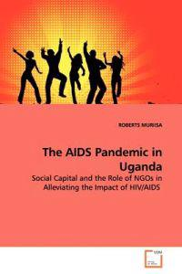 The AIDS Pandemic in Uganda