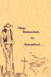 Things Unimportant, but remembered