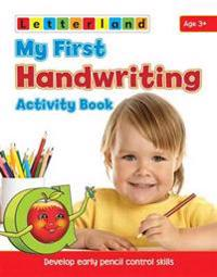 My first handwriting activity book - develop early pencil control skills