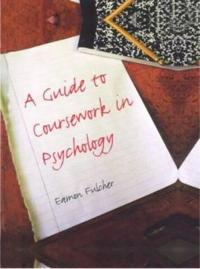 A Guide to Coursework in Psychology