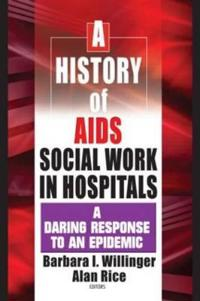 A History of AIDS Social Work in Hospitals