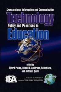 Cross-National Information and Communication Technology Polices and Practices in Education