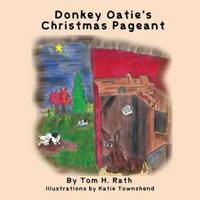 Donkey Oatie's Christmas Pageant