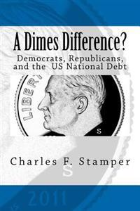 A Dimes Difference?: Democrats, Republicans, and the Us National Debt