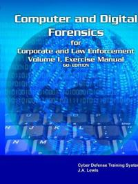 Corporate Computer Forensics Training System Laboratory Manual