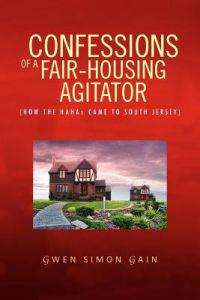 Confessions of a Fair-Housing Agitator