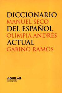 Diccionario Del Espanol Actual/dictionary of Modern Spanish