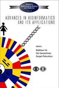 Advances In Bioinformatics And Its Applications