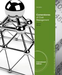 Cornerstones of Cost Management, International Edition