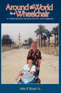Around the World In A Wheel Chair