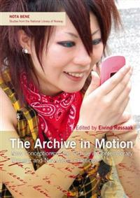 The archive in motion
