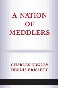 A Nation Of Meddlers