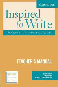 Inspired to Write Teacher's Manual: Readings and Tasks to Develop Writing Skills