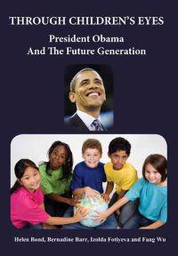 Through Children's Eyes: President Obama and the Future Generation