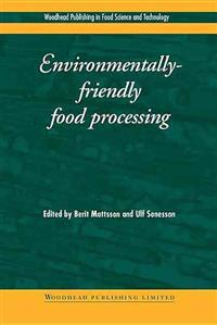 Environmentally-Friendly Food Processing