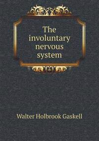 The Involuntary Nervous System