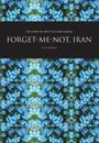 Forget-Me-Not, Iran