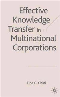 Effective Knowledge Transfer in Multinational Corporations