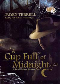A Cup Full of Midnight: A Jared McKean Mystery