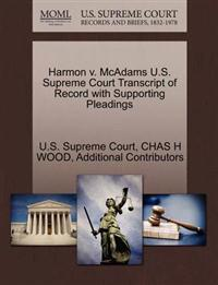 Harmon V. McAdams U.S. Supreme Court Transcript of Record with Supporting Pleadings