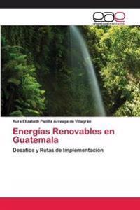 Energias Renovables En Guatemala