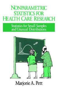 Nonparametric Statistics in Health Care Research