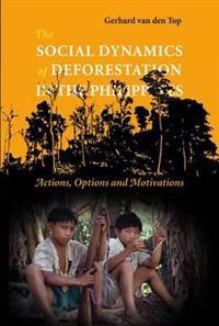 Social Dynamics Of Deforestation In The Philippines