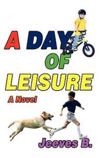 A Day of Leisure