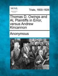 Thomas D. Owings and Al, Plaintiffs in Error, Versus Andrew Kincannon