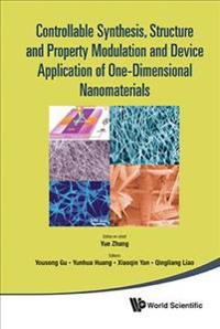 Controllable Synthesis, Structure and Property Modulation and Device Applicatio of One-dimensional Nanomaterials Nanomaterials