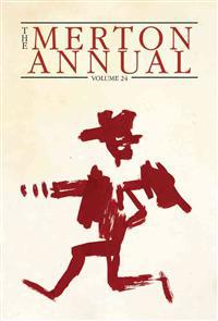 The Merton Annual, Volume 24: Studies in Culture, Spirituality, and Social Concerns