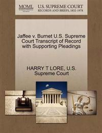 Jaffee V. Burnet U.S. Supreme Court Transcript of Record with Supporting Pleadings