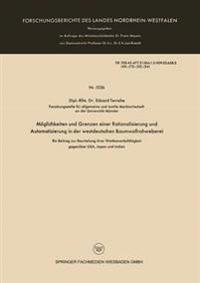 Möglichkeiten Und Grenzen Einer Rationalisierung Und Automatisierung in Der Westdeutschen Baumwollrohweberei