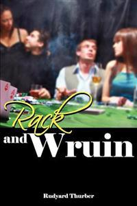 Rack and Wruin