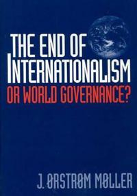 The End of Internationalism