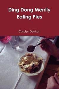 Ding Dong Merrily Eating Pies