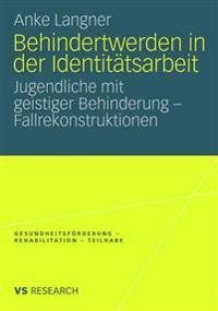 Behindertwerden in Der Identitätsarbeit