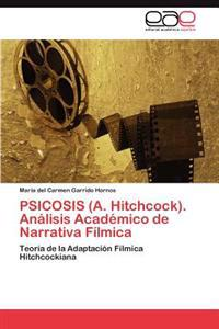 Psicosis (A. Hitchcock). Analisis Academico de Narrativa Filmica