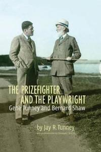 The Prizefighter and the Playwright