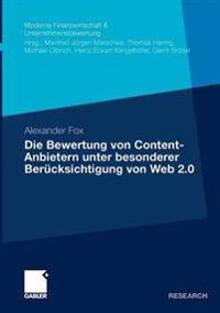 Die bewertung von Content-anbietern unter besonderer berucksichtigung von Web 2.0