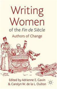 Writing Women of the Fin De Sicle