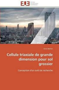 Cellule Triaxiale de Grande Dimension Pour Sol Grossier