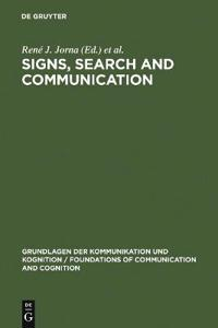 Signs, Search and Communication