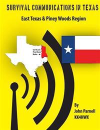 Survival Communicatons in Texas: East Texas and Piney Woods Region