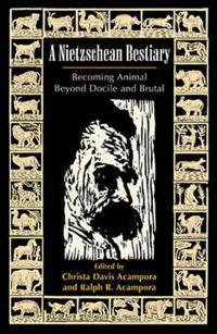 A Nietzschean Bestiary