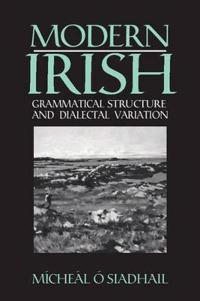Modern Irish Grammatical Structure and Dialectal Variation