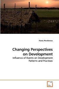 Changing Perspectives on Development